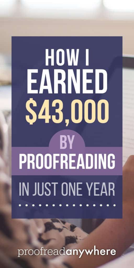 How I Earned $43,000 by Proofreading in Just One Year