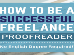 5 Things Successful Freelance Proofreaders Do to Get Ahead… Even Without an English Degree