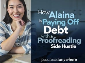 How Alaina is Paying Off Debt with a Proofreading Side Hustle