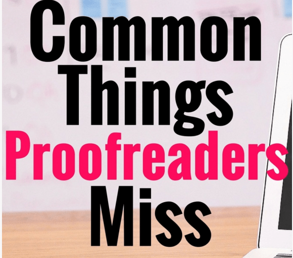 Common Things Proofreaders Miss (Part 5)