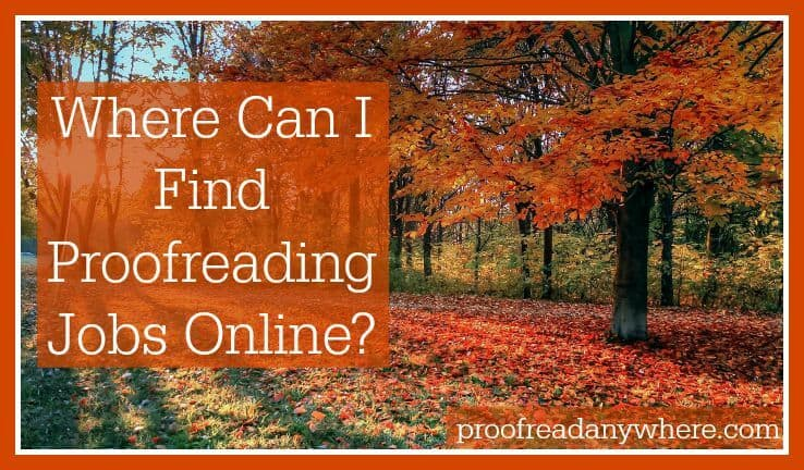 Where Can I Find Proofreading Jobs Online