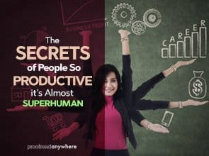 The Secrets of People So Productive It's Almost Superhuman