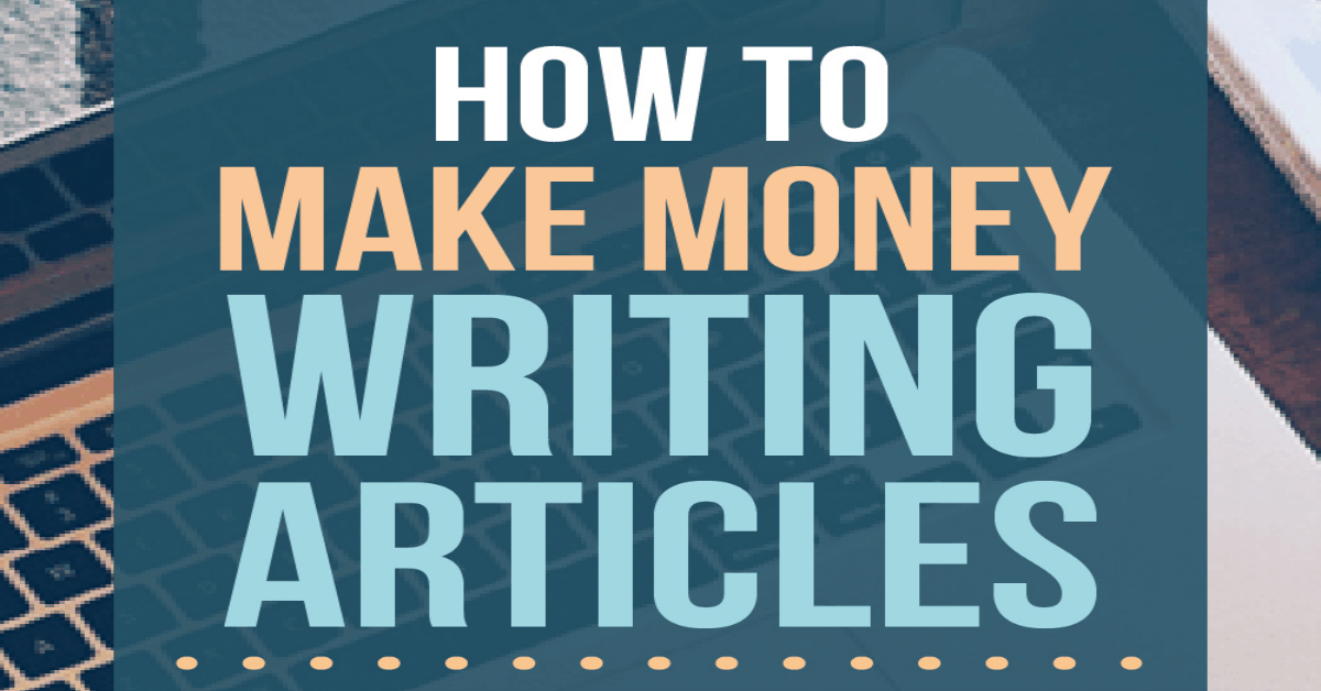 how to make money online writing articles Make money with article writing at textbroker if you want to make money with article writing, choose your own assignments and write on your own time from the comfort.