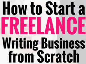 How to Start a Freelance Writing Business from Scratch: Expert Interview with Gina Horkey