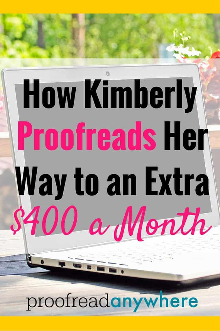 Kimberly learned how to proofread transcripts from home as a side hustle and as a result has given her family's budget $400 worth of extra breathing room each month. What an inspiring story -- Kimberly saw a need and she didn't let any obstacles hold her back.