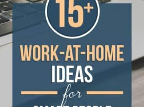 15+ Work-At-Home Job Ideas for Detail-Oriented People