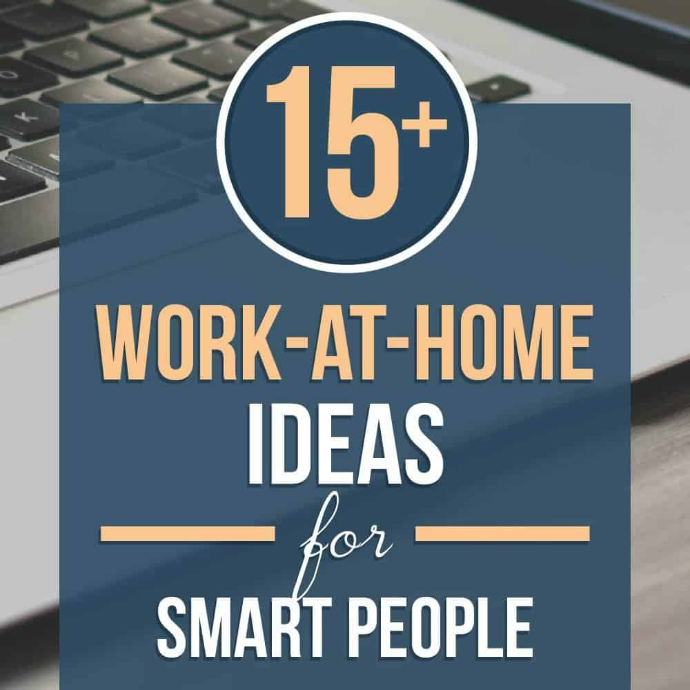 15 Work At Home Job Ideas For Detail Oriented People