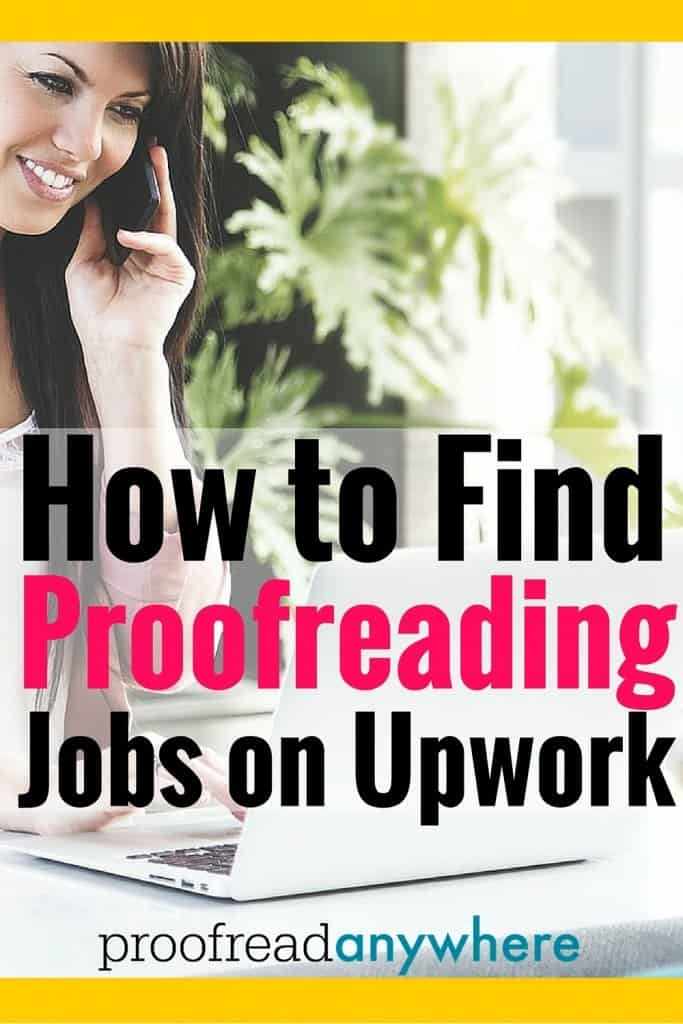 Can you really make money as a proofreader on Upwork? These are some hard facts about getting hired for a job. How to Find Proofreading Jobs on Upwork