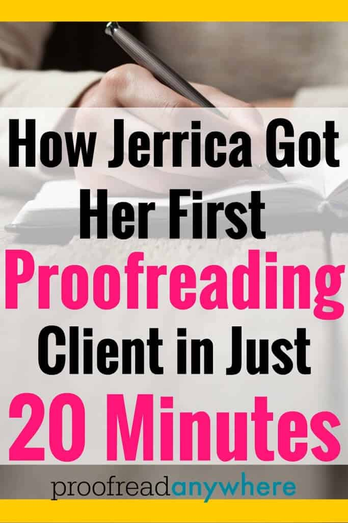 She literally got her first client within 20 minutes of starting her marketing process post course completion. We think that's a record! She only needed to do marketing in her first month, yet she has still gradually increased her earnings each month. Jerrica's not just earning a nice chunk of change as a proofreader now — her clients are super happy with her work, too!