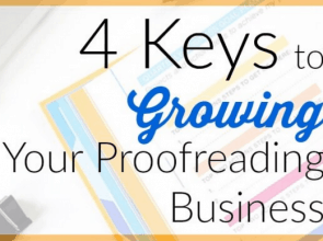 4 Keys to Growing Your Freelance Business
