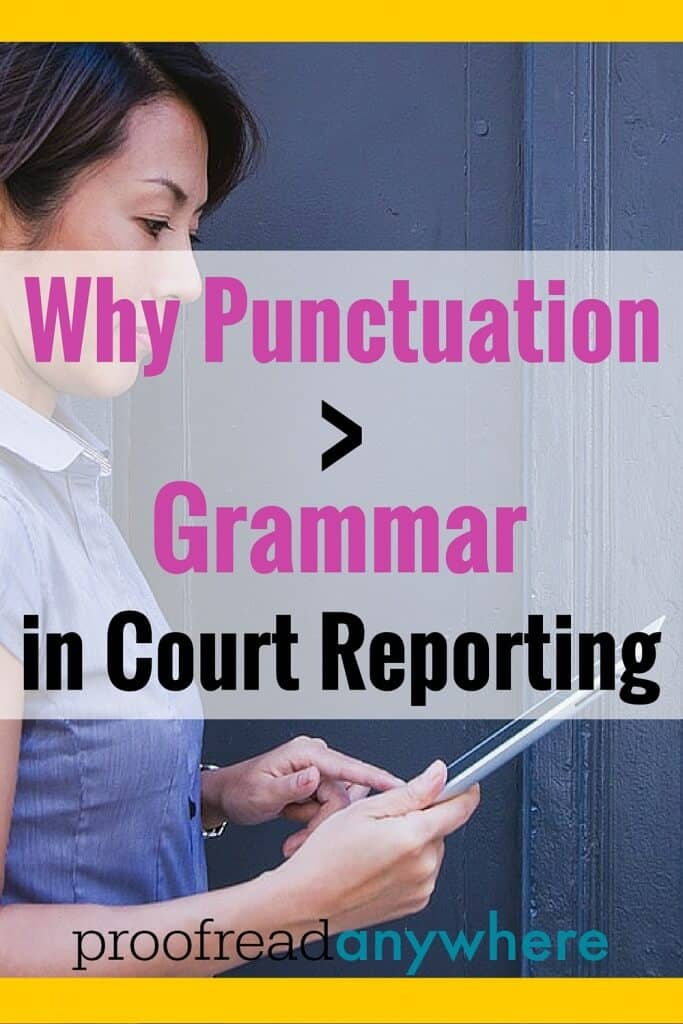 Punctuation in Court Reporting