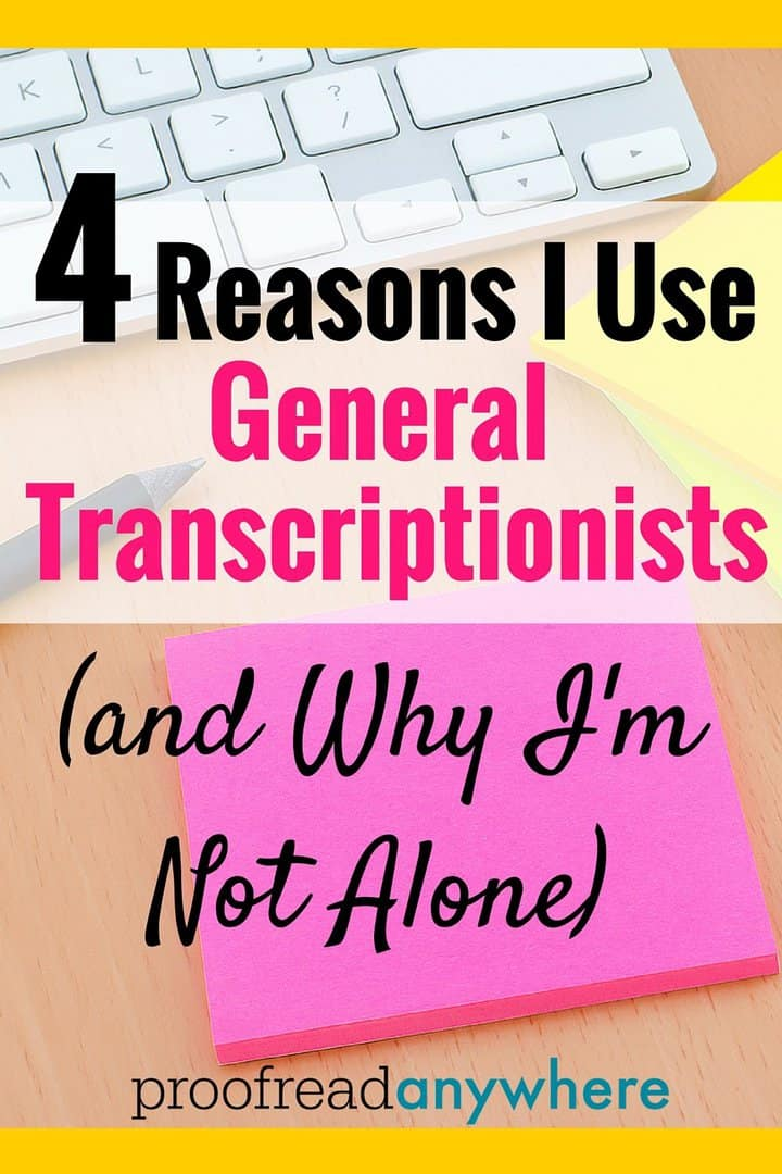 Bloggers of all shapes and sizes use general transcriptionists to help them create blog posts. I'm living proof! Check out my four reasons why I use general transcriptionists and some information about who else uses them...