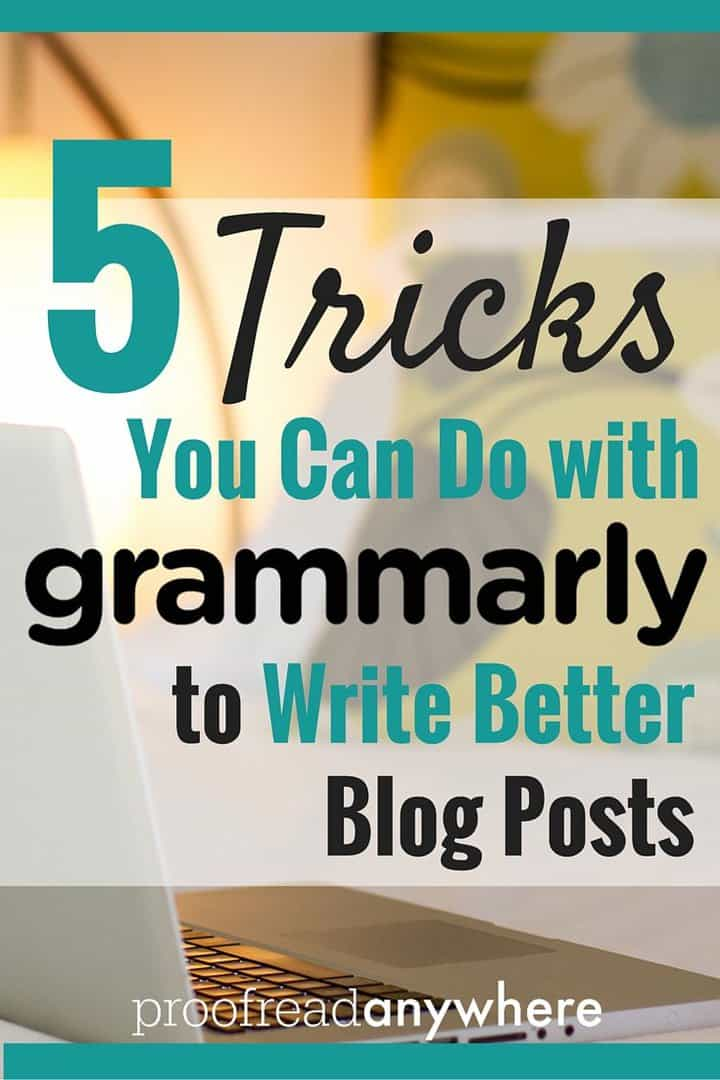 Blogging is hard -- the worst thing is when someone criticizes your writing because there are stray errors. Trust me, I've been there. Check out these 5 EASY tricks you can do with Grammarly to make sure your blog posts are top notch.