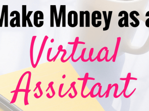 How to Make Money as a Virtual Assistant (and Why I Have FOURTEEN of Them!)