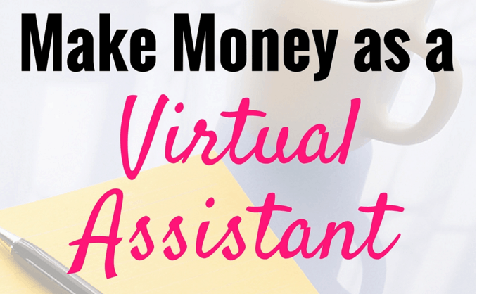 How to Make Money as a Virtual Assistant (and Why I Have NINE of Them!)
