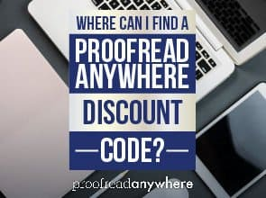 Where can I find a Proofread Anywhere discount code?