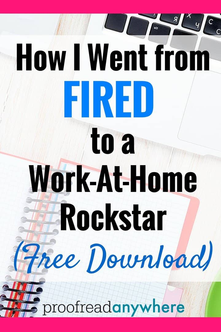 How I Went From Fired to Work-at-Home Rockstar