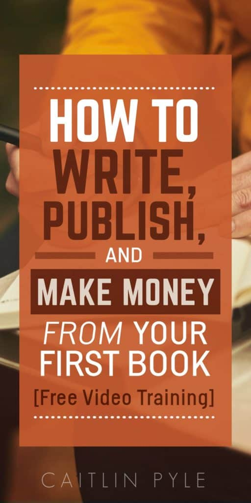 how-to-write-publish-and-make-money-from-your-first-book
