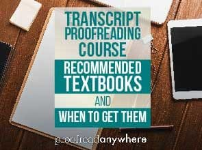 Transcript Proofreading course textbooks