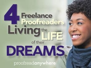 4 Freelance Proofreaders Living the Life of Their Dreams