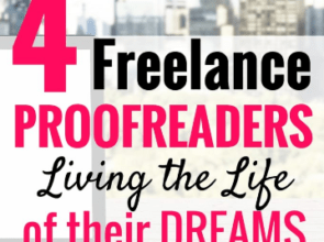 [Where Are They Now?] 4 Freelance Proofreaders Living the Life of Their Dreams