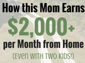 From Stay-at-Home Mom to Work-at-Home Mom: How Katie Earns $2,000+ per Month from Home