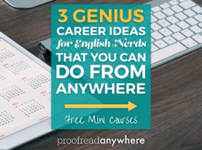 3 GENIUS Career Ideas for English Nerds —  that You Can Do from Anywhere