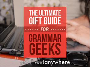 The ULTIMATE List of Gift Ideas for Grammar Geeks and Word Nerds