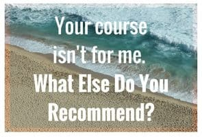 Your proofreading courses aren't a good fit for me. What else do you recommend?