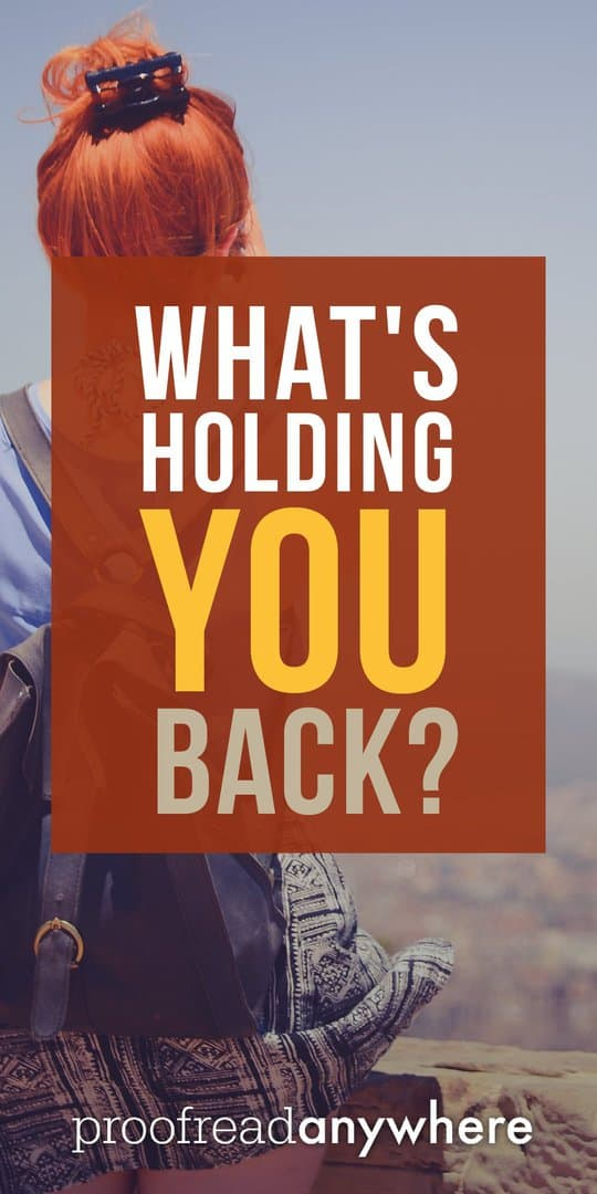 What's getting in the way of you reaching your full potential?