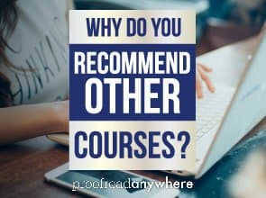 Why do you recommend other courses and opportunities aside from proofreading? Doesn't that hurt you?