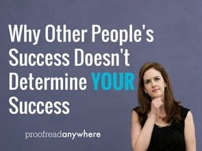 Why Other People's Success Doesn't Determine YOUR Success