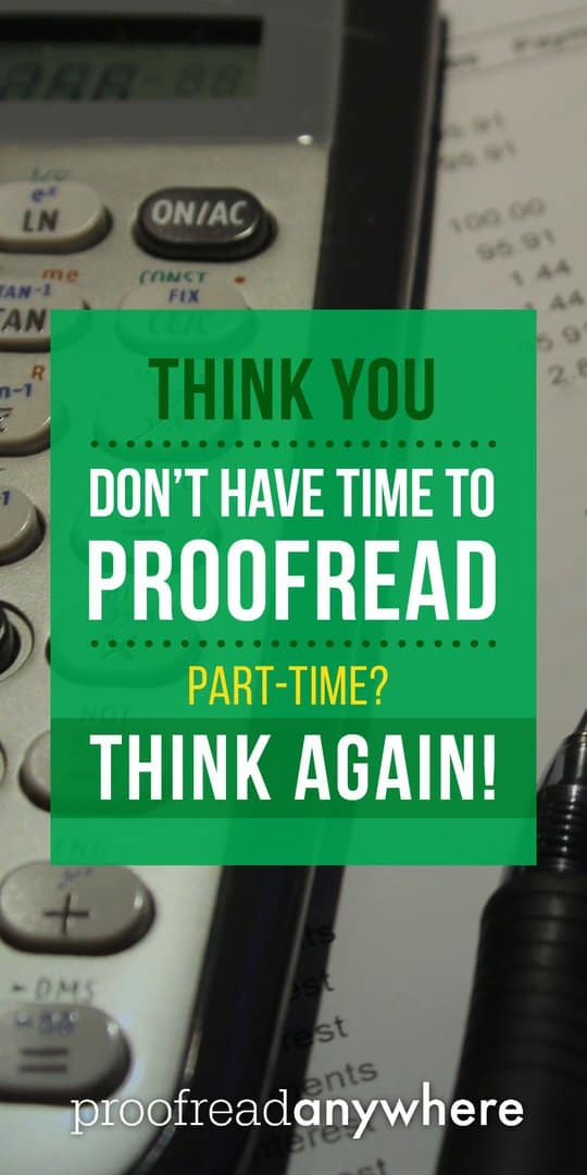 Got a regular FT job? You can still rock a part-time proofreading business!