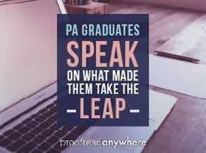 PA Graduates Speak on What Made Them Take the Leap