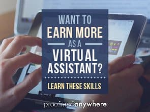Earn more as a virtual assistant by learning these skills.