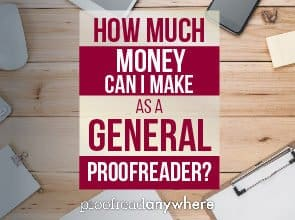 How much money can I make as a general proofreader?