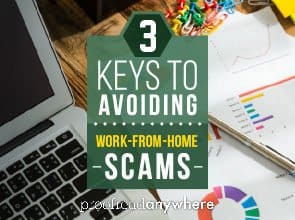 3 Keys to Avoiding Work-From-Home Scams