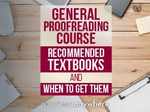 What textbooks/resources do you recommend for the General Proofreading course, and when should I get them?
