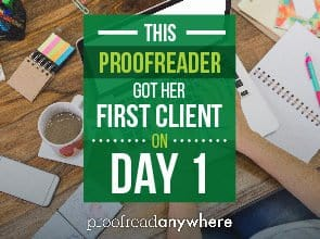 This Freelance Proofreader Got Her First Client on Day 1