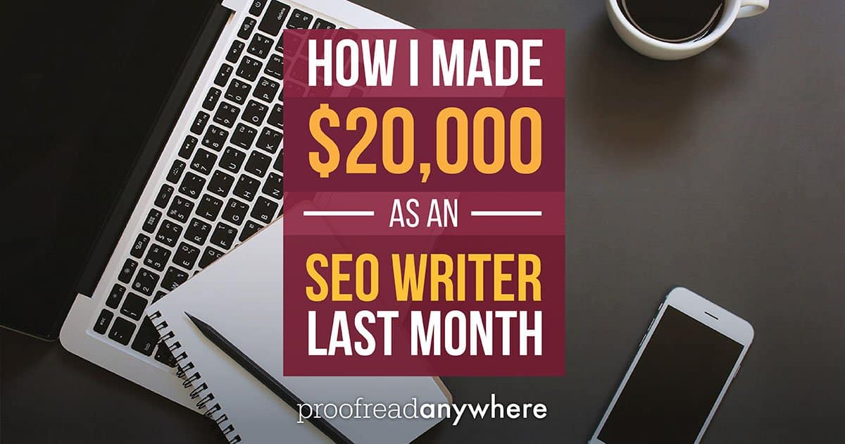 It IS possible to make six figures as a freelance SEO writer