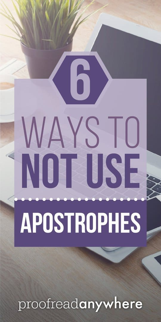 My grammar pet peeve? Incorrect use of apostrophes!