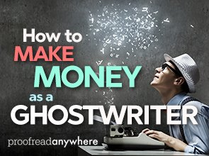 How to Make Money as a Ghostwriter