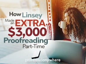 How Linsey Made an Extra $3,000 Proofreading Part-Time