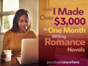 Writing romance novels can bring in some serious cash