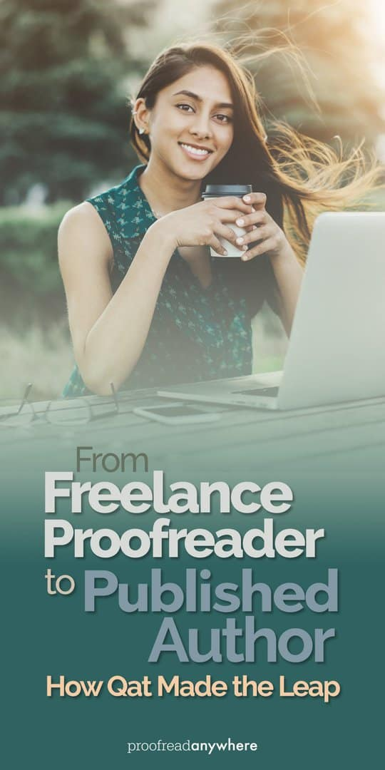 Wrote a book? See why hiring a freelance proofreader is a smart move