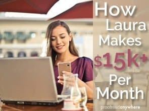 How Laura Makes $15k+ Per Month