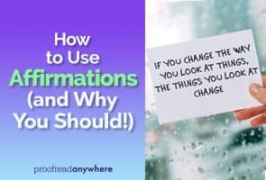 Learn how to use affirmations to manifest the life you want