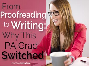 Julia pivoted from proofreading to writing for a great reason