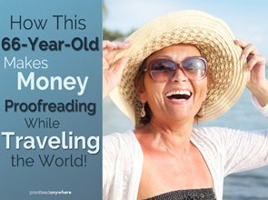 How This 66-Year-Old Makes Money Proofreading… While Traveling the World!