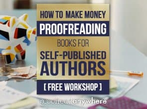 How to Make Money Proofreading BOOKS for Self-Published Authors (with Special Guest Chandler Bolt!)